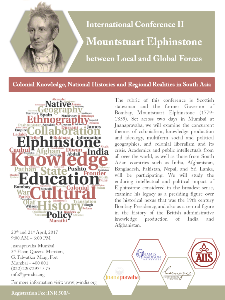 International Conference - Mounstuart Elphinstone between Local & Global: Colonial Knowledge, National Histories & Regional Realities, 20-21 April 2017